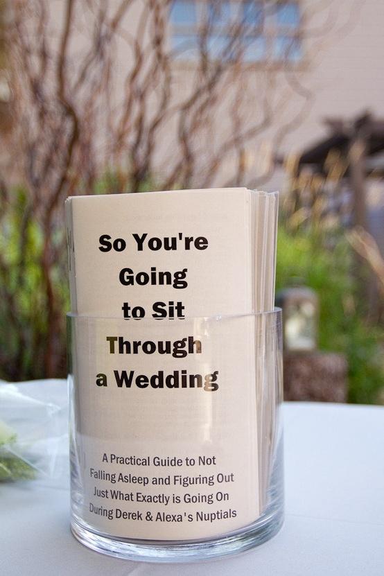 so you�re going to sit through a wedding fun